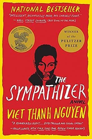 The Sympathizer: A Novel (Pulitzer Prize for Fiction) (English Edition) eBook: Nguyen, Viet Thanh: Amazon.com.mx: Tienda Kindle