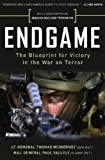Endgame: The Blueprint for Victory in the War on Terror