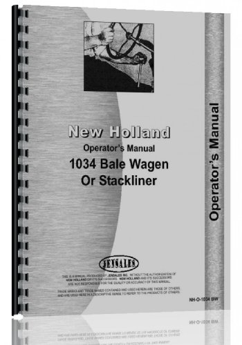 - NEW HOLLAND & 1034 Bale Wagon. Operators Manual