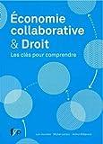 Économie collaborative & Droit : Les clés pour comprendre