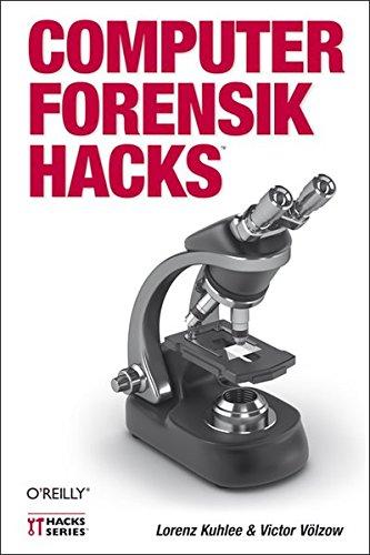 Computer-Forensik Hacks Taschenbuch – 1. April 2012 Lorenz Kuhlee Victor Völzow 3868991212 Informatik