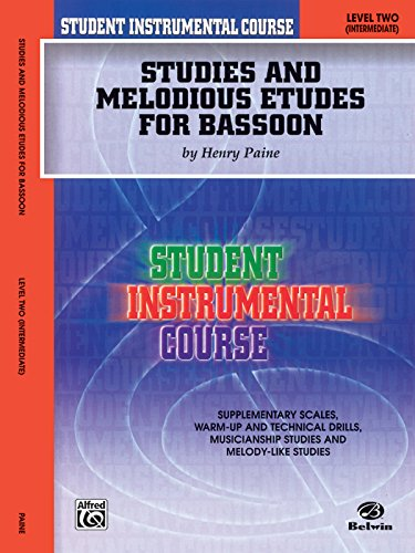 Student Instrumental Course Studies and Melodious Etudes for Bassoon: Level II - Etudes Bassoon