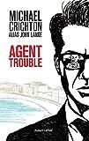 """Afficher """"Agent trouble"""""""