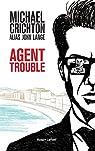 Agent trouble par Crichton