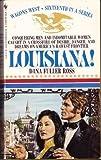 Louisiana (Wagons West, No. 16)