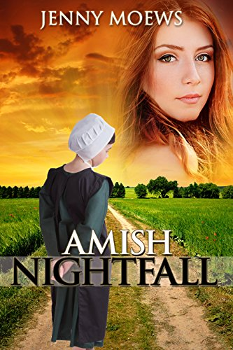 Amish Nightfall (Dark Amish Series Book 3) by [Moews, Jenny]