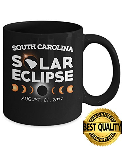 BEST QUALITY, Circle Total Solar Eclipse SOUTH CAROLINA Mug, August 21 2017 ,11 ounces sized, by Stormcool