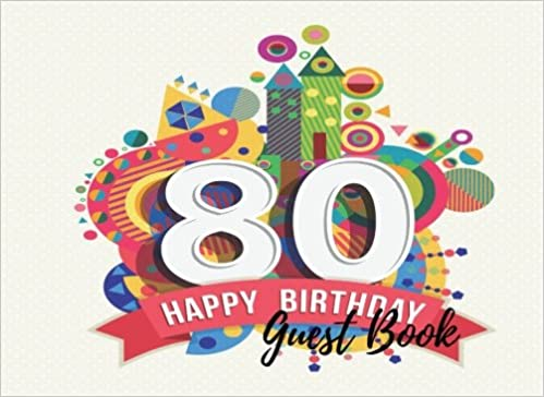 Guest Book 80th Eighty Eightieth Birthday Anniversary Party