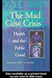The Mad Cow Crisis, , 1857288122