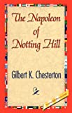 The Napoleon of Notting Hill, G. K. Chesterton, 1421841614