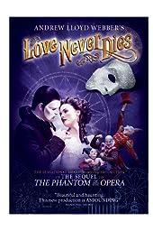 Andrew Lloyd Webber\'s Love Never Dies