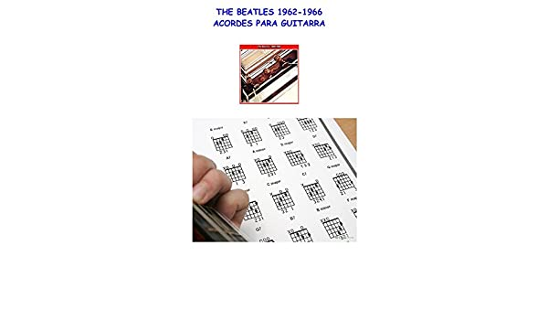 THE BEATLES 1962-1966: ACORDES PARA GUITARRA eBook: Gómez, Fale ...