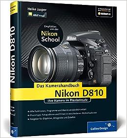 Nikon D810  Das Kamerahandbuch: 9783836234504: Amazon com: Books