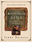 img - for Respectable Sins Small-Group Curriculum: Confronting the Sins We Tolerate book / textbook / text book