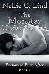 The Monster Under the Bed (Enchanted Ever After Book 2)