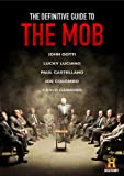 Definitive Guide To The Mob