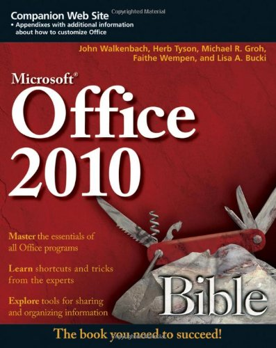 [PDF] Office 2010 Bible, 3rd Edition Free Download | Publisher : Wiley | Category : Computers & Internet | ISBN 10 : 0470591854 | ISBN 13 : 9780470591857