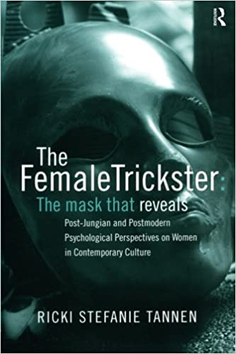 Amazon the female trickster the mask that reveals post the female trickster the mask that reveals post jungian and postmodern psychological perspectives on women in contemporary culture 1st edition fandeluxe Choice Image