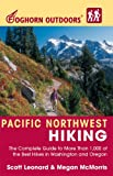 Foghorn Outdoors Pacific Northwest Hiking, Scott Leonard and Megan McMorris, 1566915902