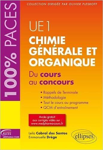 Livres Chimie Générale et Organique du Cours au Concours UE1 100% Paces pdf, epub