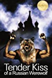 img - for Tender Kiss of a Russian Werewolf book / textbook / text book
