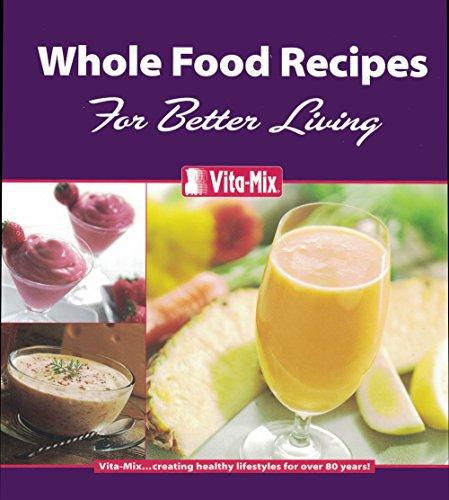 whole food recipes vitamix - 3