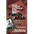 Family Affair: Greed, Treachery, and Betrayal in the Chicago Mafia