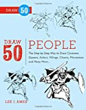 Draw 50 People, Creig Flessel and Lee J. Ames, 0823085961