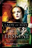 Lady of Hay: Two Women, Eight Hundred Years, and the Destiny They Share