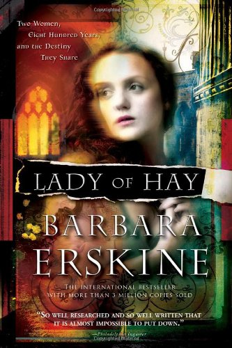 Lady of Hay: Two Women, Eight Hundred Years, and the Destiny They Share by Brand: Sourcebooks Landmark