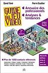 Guide Du Jeu Vidéo, 3e édition par Gaultier