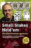 Small Stakes Hold'em - mit Expertenwissen gewinnen