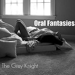 Oral Fantasies