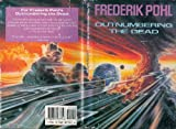 Outnumbering the Dead, Frederik Pohl, 0312077556