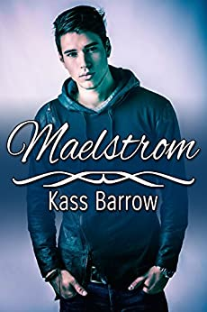 Maelstrom by [Barrow, Kass]