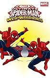 Marvel Universe Ultimate Spider-Man: Web Warriors Vol. 3 (Marvel Universe Ultimate Spider-Man: Web Warriors (2014-2015))
