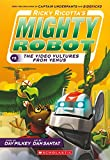 mighty robot book 9 - Ricky Ricotta's Mighty Robot vs. the Voodoo Vultures from Venus (Ricky Ricotta, No. 3)