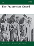 The Praetorian Guard (Elite)