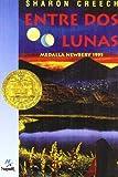 Entre DOS Lunas/Walk Two Moons (Spanish Edition)