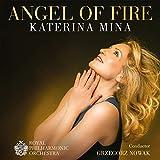 Katerina Mina: Angel Of Fire - Favourite Opera Arias