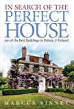 In Search of the Perfect House, Marcus Binney, 0297844555