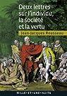 Deux lettres sur l'individu, la société et la vertu (La Petite Collection t. 602) par Rousseau