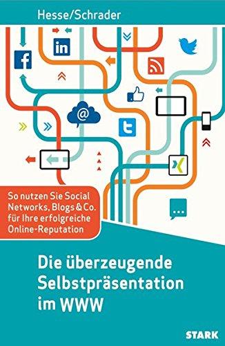 Hesse/Schrader: Die überzeugende Selbstpräsentation im WWW
