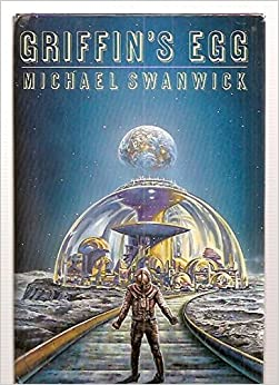 a review of griffins egg by michael swanwick Swanwick, michael: scholes  and one of the five dragonets thought to be mentioned in the prophecy was killed in the egg, so another  to save the griffins.