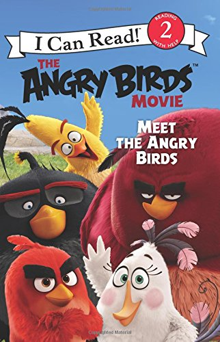 The Angry Birds Movie: Meet the Angry Birds (I Can…