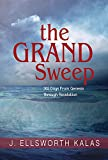 The Grand Sweep - Large Print: 365 Days From