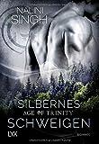Age of Trinity - Silbernes Schweigen (Psy Changeling, Band 16)