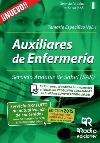 Temario Específico. Volumen 1. Auxiliares de Enfermería del SAS. (Spanish Edition)