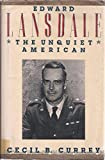 img - for Edward Lansdale: The Unquiet American book / textbook / text book