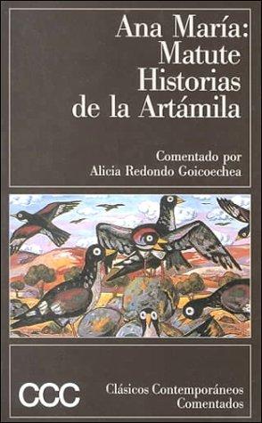 Historias De LA Artamila (Clasicos contemporaneos comentados) (Spanish Edition) by Ana Maria Matute